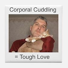 Corporal Cuddling = Tough Lov Tile Coaster