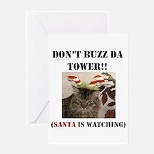 Don't Buzz da Tower Santa is Greeting Card