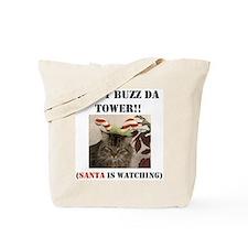 Don't Buzz da Tower Santa is Tote Bag