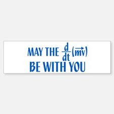 May The Force Be With You Bumper Bumper Bumper Sticker