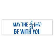 May The Force Be With You Bumper Bumper Sticker