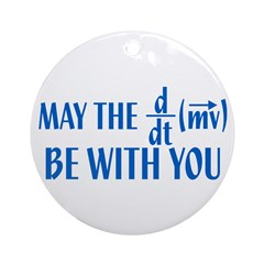 May The Force Be With You Ornament (Round)