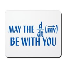 May The Force Be With You Mousepad