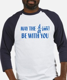 May The Force Be With You Baseball Jersey