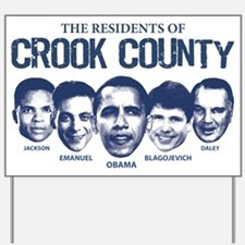 Residents of Crook County Yard Sign