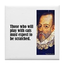"Cervantes ""Play With Cats"" Tile Coaster"
