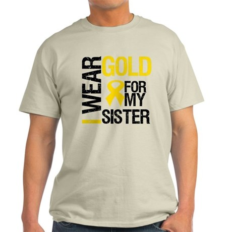 I Wear Gold For My Sister Light T-Shirt