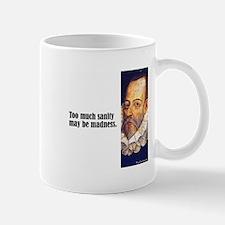 """Cervantes """"Sanity"""" Mug"""