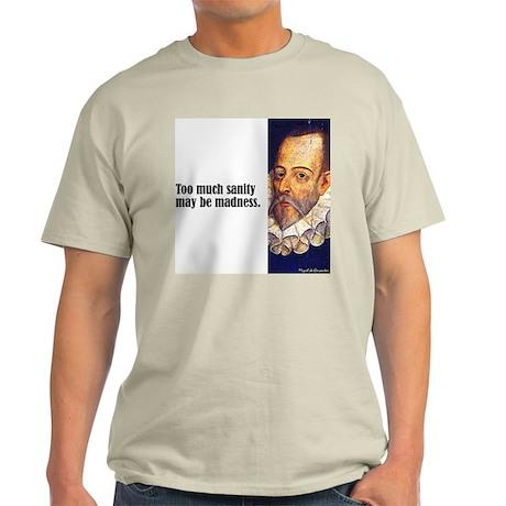 "Cervantes ""Sanity"" Light T-Shirt"