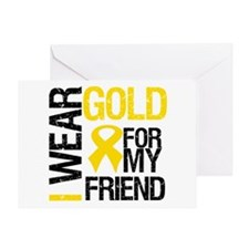 I Wear Gold For My Friend Greeting Card