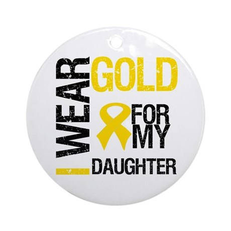 I Wear Gold For Daughter Ornament (Round)