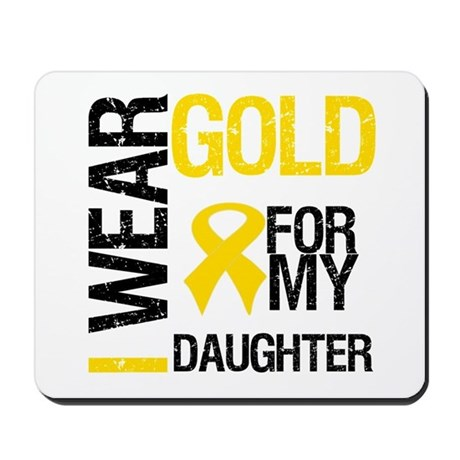 I Wear Gold For Daughter Mousepad
