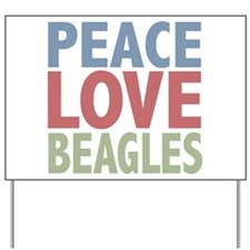 Peace Love Beagles Dog Owner Yard Sign