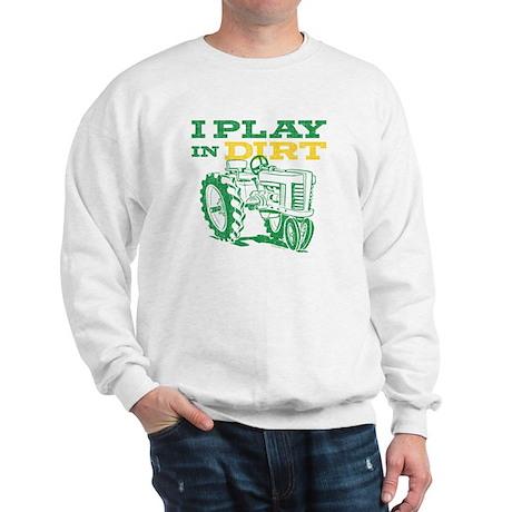 Play In Dirt Tractor Sweatshirt