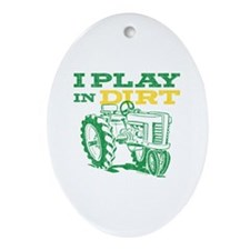 Play In Dirt Tractor Oval Ornament