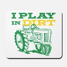 Play In Dirt Tractor Mousepad