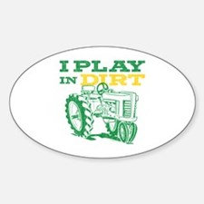 Play In Dirt Tractor Oval Decal
