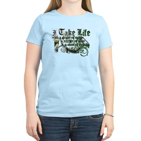 Take Life Women's Light T-Shirt
