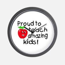 Proud To Teach Amazing Kids Wall Clock