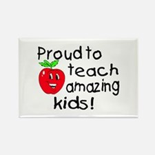 Proud To Teach Amazing Kids Rectangle Magnet