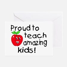 Proud To Teach Amazing Kids Greeting Card