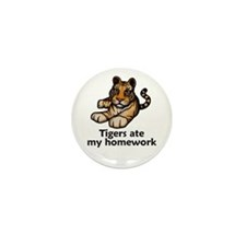 Tigers ate my homework Mini Button (10 pack)