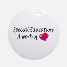 Special Education, A Work Of Love Ornament (Round)