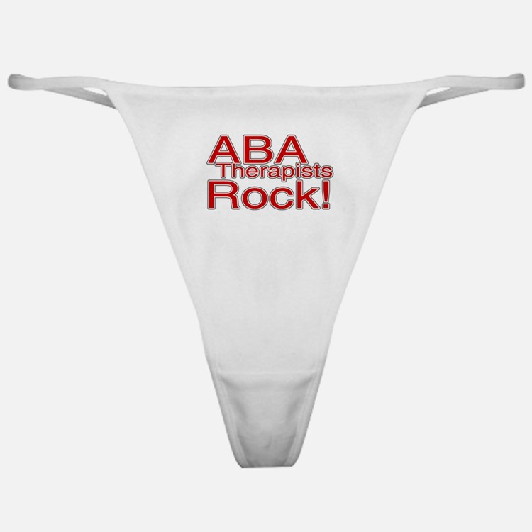 ABA Therapists Rock! Classic Thong
