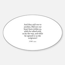 LUKE 24:32 Oval Decal