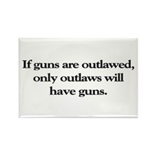 If Guns Are Outlawed Rectangle Magnet