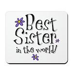 Best Sister Flower Mousepad