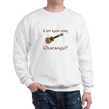 Funny charango Sweatshirt