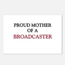 Proud Mother Of A BROADCASTER Postcards (Package o