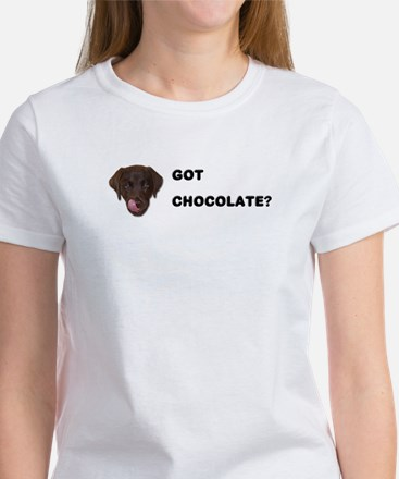 Got Chocolate Labrador? Women's T-Shirt