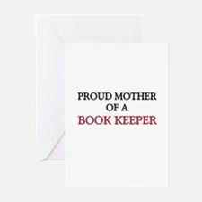 Proud Mother Of A BOOK KEEPER Greeting Cards (Pk o