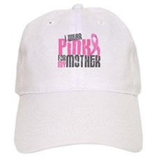 I Wear Pink For My Mother 6.2 Baseball Cap