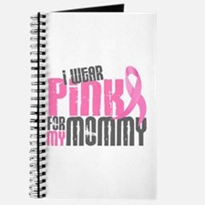 I Wear Pink For My Mommy 6.2 Journal