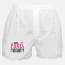 I Wear Pink For My Mommy 6.2 Boxer Shorts