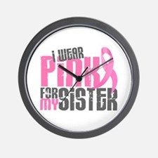 I Wear Pink For My Sister 6.2 Wall Clock
