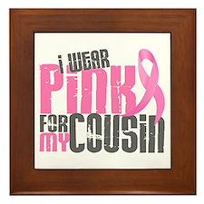 I Wear Pink For My Cousin 6.2 Framed Tile