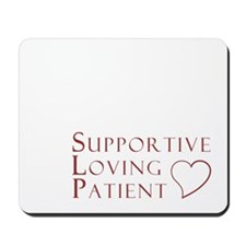 Supportive Loving Patient Mousepad