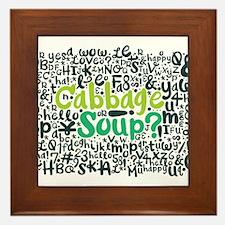 cabbage soup? Framed Tile