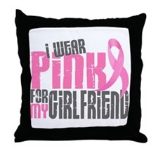I Wear Pink For My Girlfriend 6.2 Throw Pillow