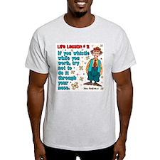 Life Lesson #2 T-Shirt