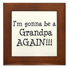 Gonna Be Grandpa Again Framed Tile