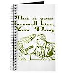 Bush's Farewell Kiss Journal