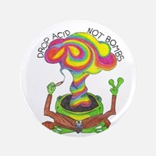 "Drop Acid Not Bombs 3.5"" Button"