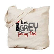 I Wear Grey For My Dad 32 Tote Bag