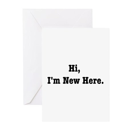 Hi, I'm New Here Greeting Cards (Pk of 20)