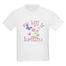 My BFFL is Kaitlin T-Shirt